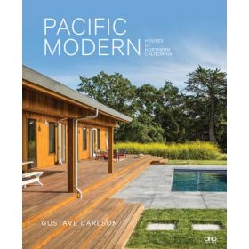 Pacific Modern: Houses of Northern California (Hardcover)