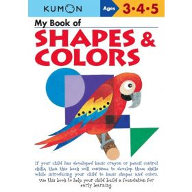 My Book of Shapes and Colors: Kumon Workbooks (Paperback)