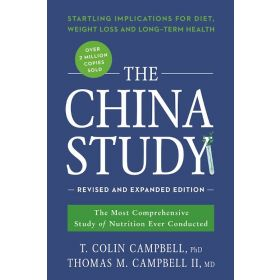The China Study, Revised And Expanded Edition (Paperback)