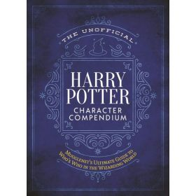 The Unofficial Harry Potter Character Compendium: MuggleNet's Ultimate Guide to Who's Who in the Wizarding World (Hardcover)