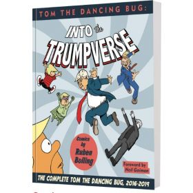 Tom The Dancing Bug Presents: Into The Trumpverse (Paperback)
