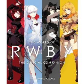 The World of RWBY: The Official Companion (Hardcover)