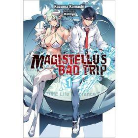 Magistellus Bad Trip Vol. 1, Light Novel (Paperback)