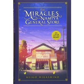 The Miracles of the Namiya General Store: Light Novel (Hardcover)