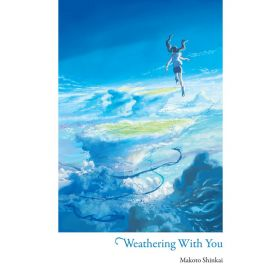 Weathering With You, Light Novel (Hardcover)