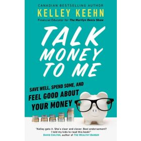 Talk Money to Me: Save Well, Spend Some, and Feel Good About Your Money (Paperback)