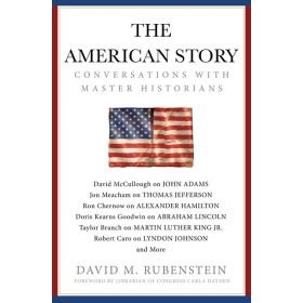 The American Story: Conversations with Master Historians (Hardcover)