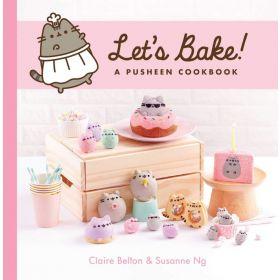 Let's Bake!: A Pusheen Cookbook A Pusheen Book (Hardcover)