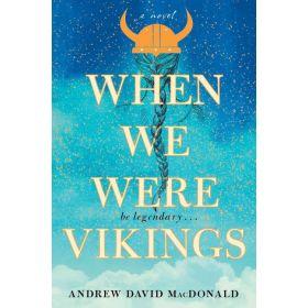 When We Were Vikings (Paperback)