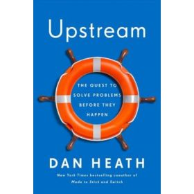 Upstream: The Quest to Solve Problems Before They Happen (Paperback)