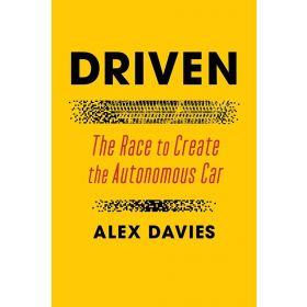 Driven: The Race to Create the Autonomous Car (Paperback)