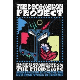The Decameron Project: 29 New Stories from the Pandemic (Hardcover)