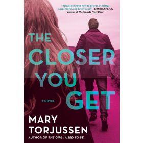 The Closer You Get (Paperback)