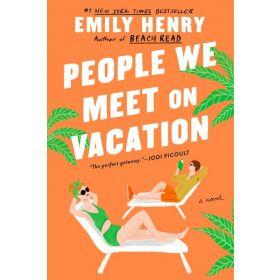 People We Meet on Vacation (Paperback)