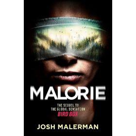 Malorie: A Bird Box Novel , Export Edition (Paperback)