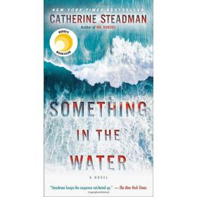 Something in the Water: A Novel (Mass Market)