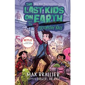 The Last Kids on Earth and the Doomsday Race, Book 7 (Hardcover)
