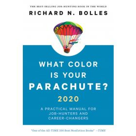 What Color Is Your Parachute? 2020: A Practical Manual for Job-Hunters and Career-Changers (Paperback)