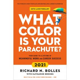 What Color Is Your Parachute? 202: Your Guide to a Lifetime of Meaningful Work and Career Success (Paperback)