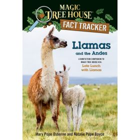 Llamas And The Andes: Magic Tree House, Fact Tracker, Book 34 (Paperback)