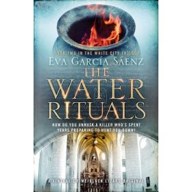 The Water Rituals: White City Trilogy, Book 2 (Paperback)