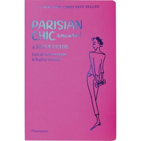 Parisian Chic Encore: A Style Guide (Paperback)