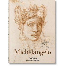 Michelangelo: The Graphic Work, Bibliotheca Universalis (Hardcover)