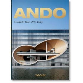Ando: Complete Works 1975–Today, 40th Anniversary Edition (Hardcover)