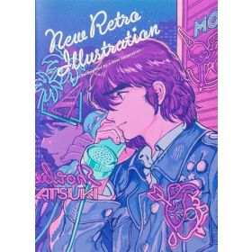 New Retro Illustrations: Retro Reimagined by a New Generation (Paperback)