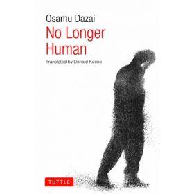 No Longer Human, Tuttle Classics (Paperback)