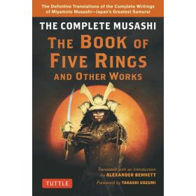The Complete Musashi: The Book of Five Rings and Other Works (Hardcover)