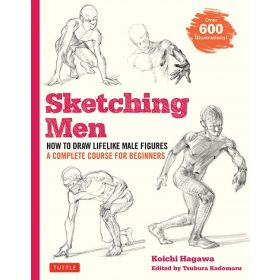 Sketching Men: How to Draw Lifelike Male Figures, A Complete Course for Beginners (Paperback)
