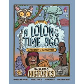 A Lolong time Ago: Halo-Halo Histories, Book 1 (Paperback)