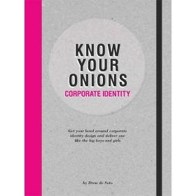 Know Your Onions: Corporate Identity (Paperback)