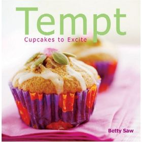 Tempt: Cupcakes to Excite (Hardcover)