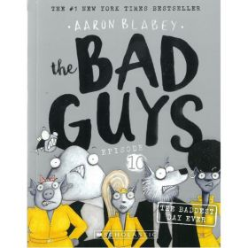 The Baddest Day Ever: The Bad Guys, Episode 10 (Paperback)