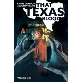 That Texas Blood, Vol. 1 (Paperback)