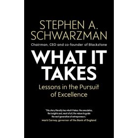 What It Takes: Lessons in the Pursuit of Excellence (Hardcover)