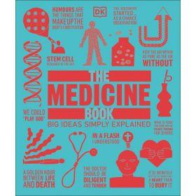 The Medicine Book: Big Ideas Simply Explained (Hardcover)