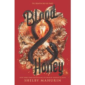 Blood & Honey: Serpent & Dove 2 (Hardcover)