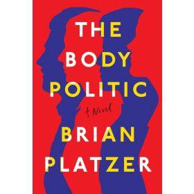 Body Politic: A Novel, Export Edition (Paperback)
