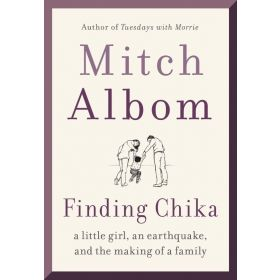 Finding Chika: A Little Girl, An Earthquake, And the Making of a Family, Export Edition (Mass Market)