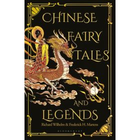 Chinese Fairy Tales and Legends (Hardcover)