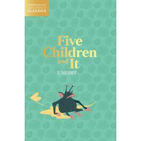 INCOMING - Five Children and It, HarperCollins Children's Classics (Paperback)