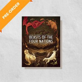 Beasts of the Four Nations: Creatures from Avatar—The Last Airbender and The Legend of Korra (Hardcover)