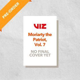 Moriarty the Patriot, Vol. 7 (Paperback)