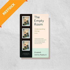 The Empty Room: Understanding Sibling Loss (Paperback)