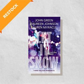 Let It Snow: Three Holiday Stories (Paperback)
