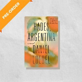 Hades, Argentina: A Novel (Paperback)