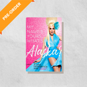 My Name's Yours, What's Alaska?: A Memoir (Hardcover)